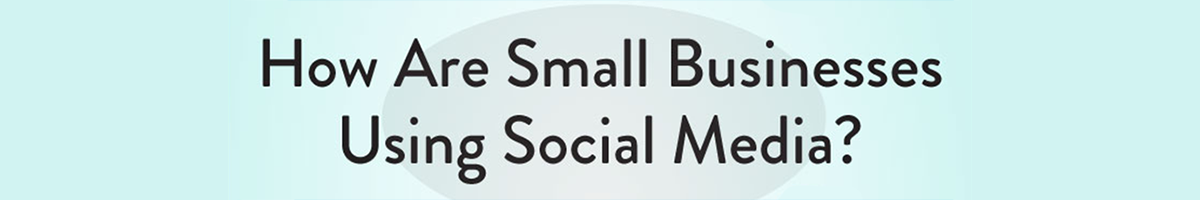 How are small businesses using social media_v2