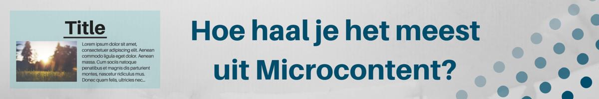 Haal het meeste uit je Microcontent Header