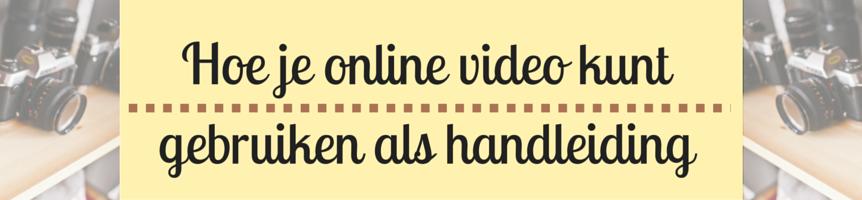 Hoe je online videokunt gebruikenals handleiding Header