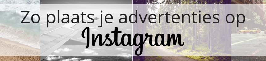 Zo plaats je advertenties op Instagram Header